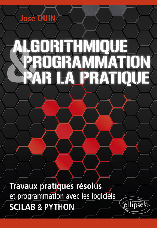 Algorithmique et programmation par la pratique