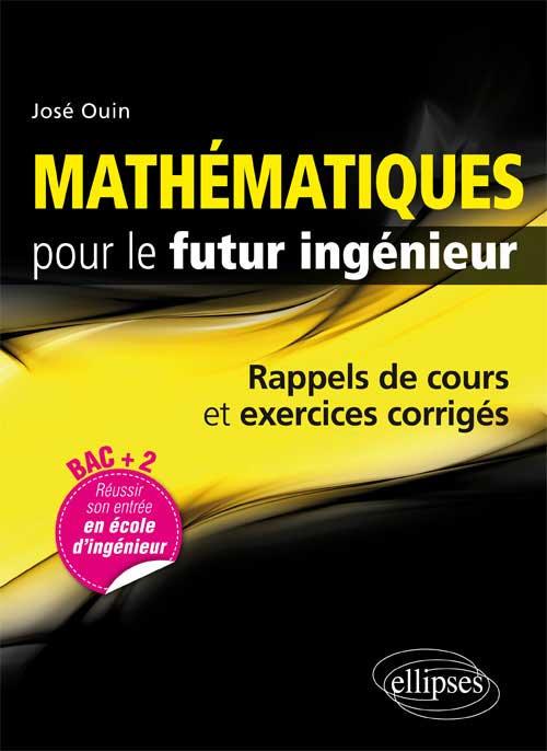Mathématiques pour le futur ingénieur